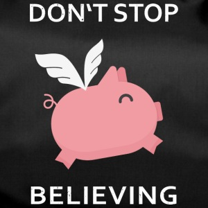 Do not stop believing - Duffel Bag