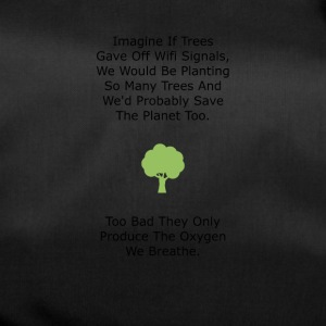 If Trees had WiFi - Duffel Bag