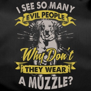Dog: Why do not bad people wear muzzles? - Duffel Bag