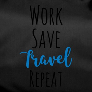 Work Save Travel Repeat - Duffel Bag