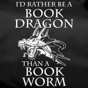 I'd Rather Be A Book Dragon Than A Book Worm - Duffel Bag
