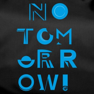 No Tomorrow - Sac de sport