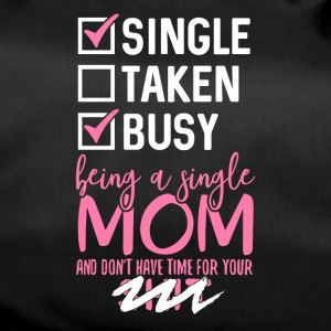 Busy Single Mom - Sporttasche