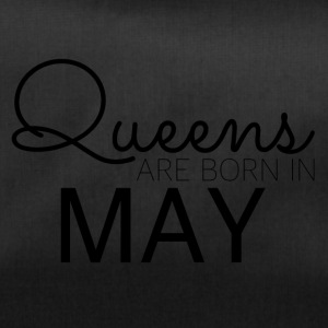 Happy Birthday: Queens are born in May - Sporttasche