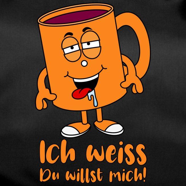 Glühwein Spruch Tasse Ich Weiss Du Willst Mich Sporttasche