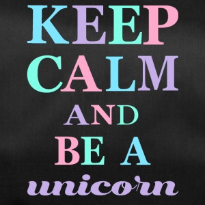 KEEP CALM AND BE A UNICORN - Sporttasche
