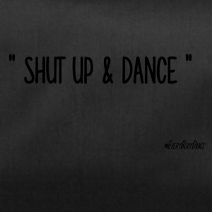 SHUT UP AND DANCE - Sac de sport