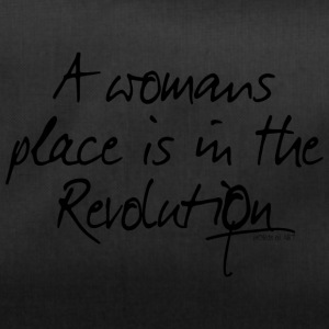 A womans place is in the Revolution - Duffel Bag