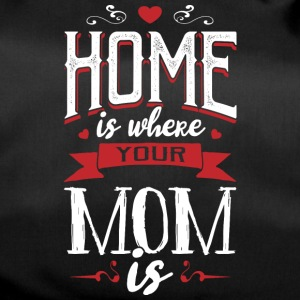 Home is where your mom is - muttertag - Duffel Bag