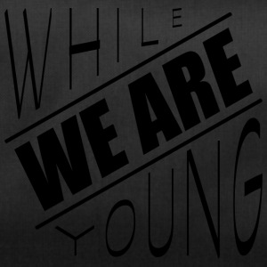 While we are young - Sporttasche