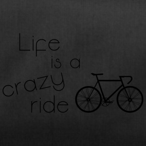 Life is a crazy ride - Sporttasche