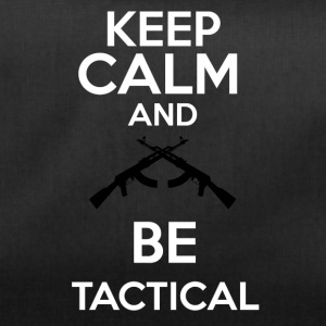 keepcalm and be tactical - Bolsa de deporte