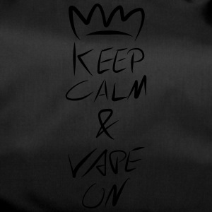 Keep Calm Crown Vape On - Sporttasche