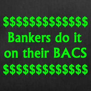 Bankers Do It On Their BACS. - Duffel Bag