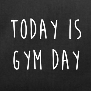 TODAY IS GYM DAY - Sac de sport