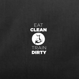 Eat Clean Train Dirty - Duffel Bag