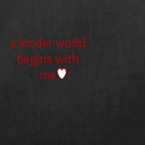 a kinder world begins with me - Sportstaske