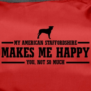 AMERICAN STAFFORDSHIRE makes me happy - Duffel Bag