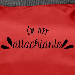 I'm very attachiante - Sac de sport