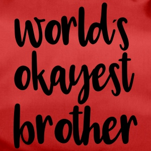 World's okayest brother - Duffel Bag