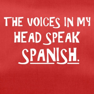 The voice in my brain speaks Spanish - Duffel Bag