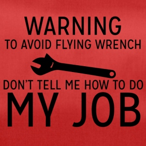 Mechanic: Warning - To Avoid Flyin Wrench, Don't - Duffel Bag