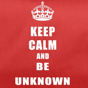 Unknown Rivals Keep Calm and be unknown - Sporttasche