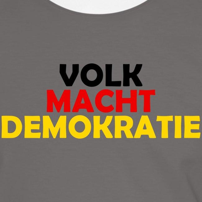 VOLK MACHT DEMOKRATIE