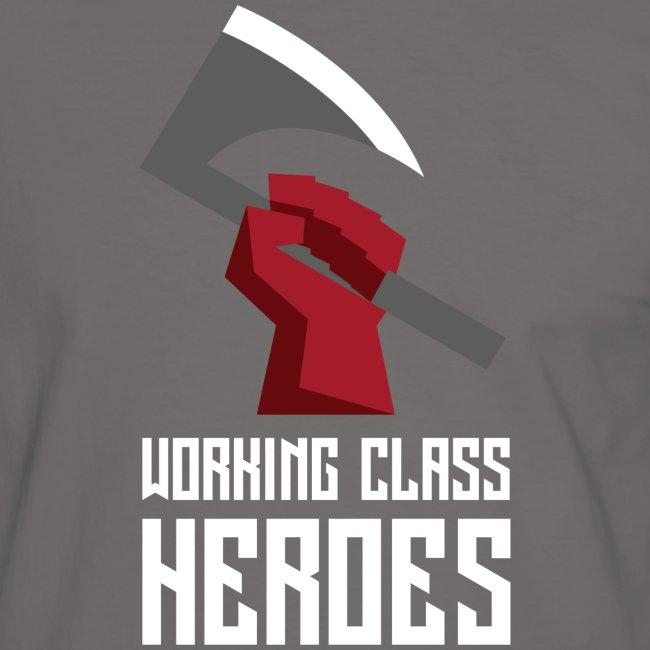 WORKING CLASS HEROES