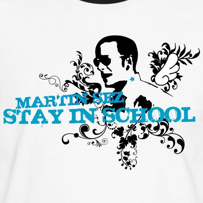 martin stayinschool