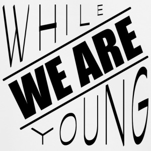 While we are young - Kinder Premium Hoodie
