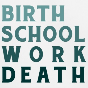 Birth Work School Death - Kinder Premium Hoodie