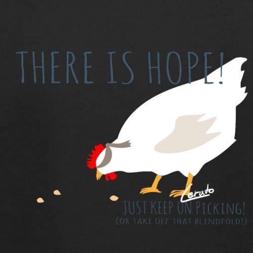 There is hope! - Kinder Premium Hoodie