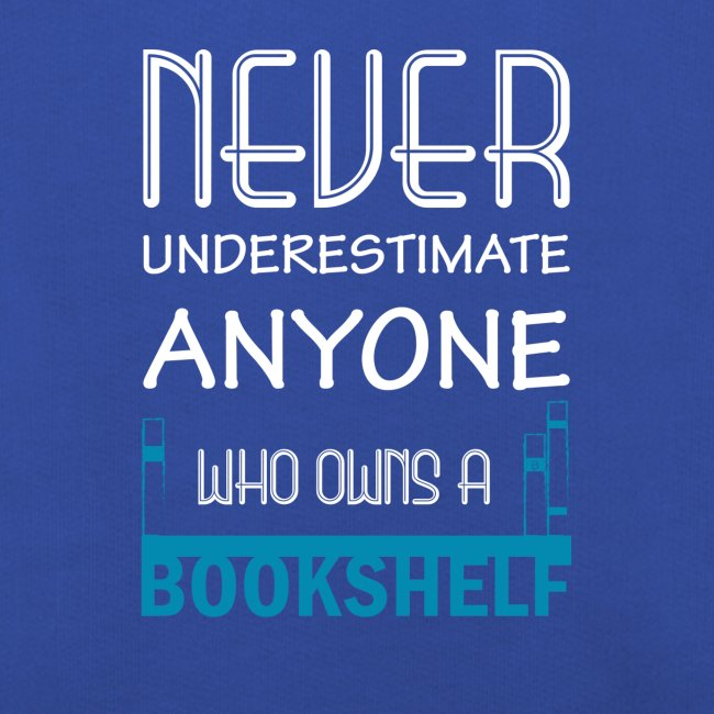 0146 Do not underestimate anyone with a bookshelf