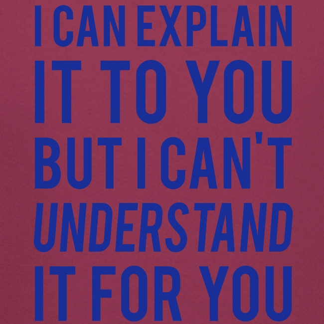 I Can Explain It For You
