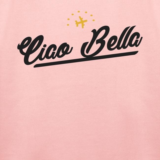 Ciao Bella, hallo Schönheit