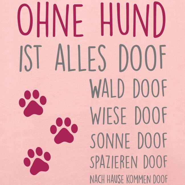 Vorschau: Ohne Hund ist alles doof - Kinder Premium Hoodie