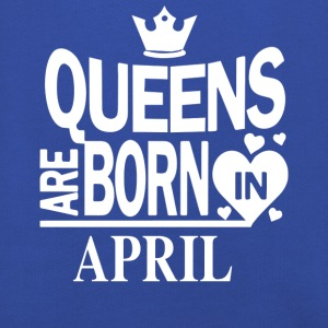 Birthday Shirt - Queens are born in APRIL - Kinder Premium Hoodie