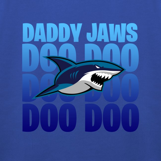 Daddy JAWS