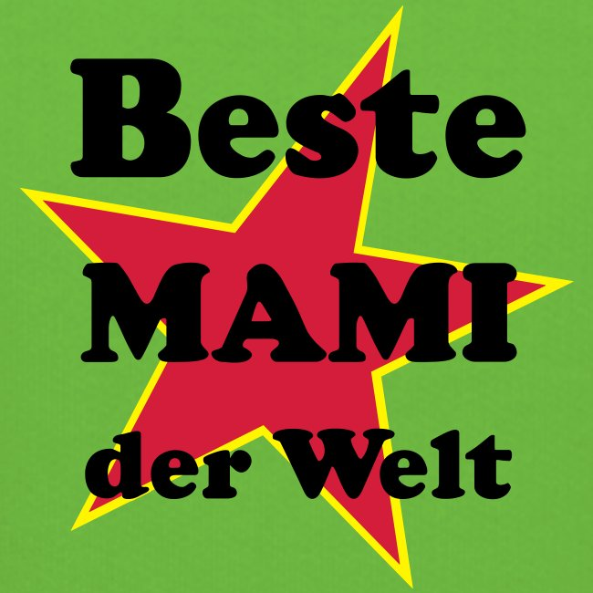 Beste MAMI der Welt - Mit Stern