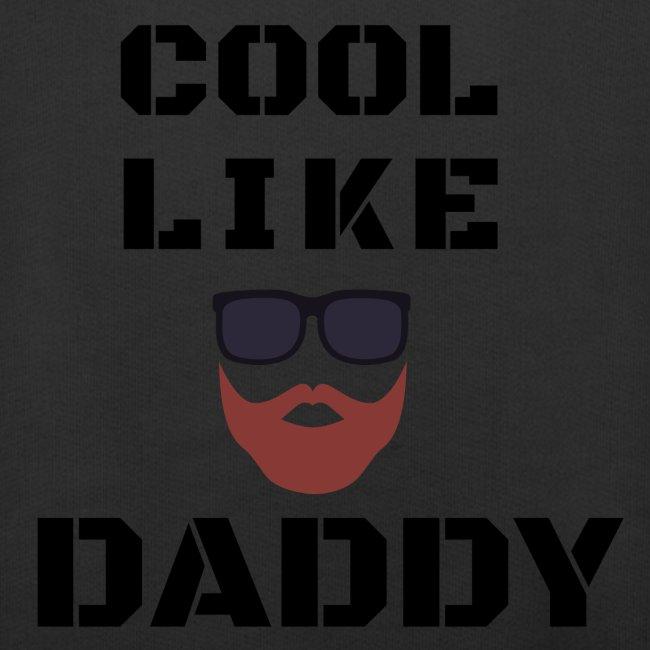 Cool like daddy