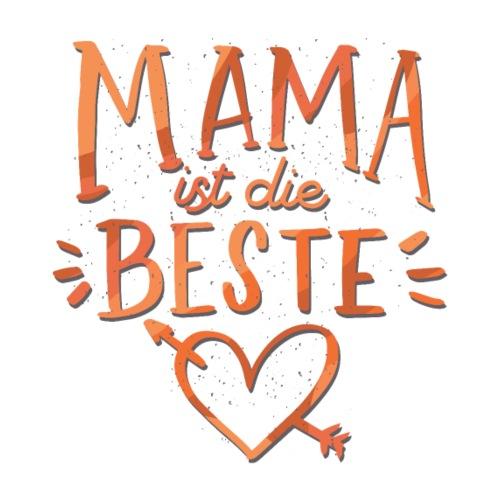 Mama Ist Die Beste - Kinder Premium Hoodie