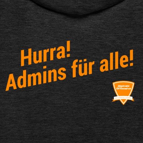 Hurra! Admins für alle! - Kinder Premium Hoodie