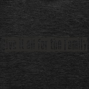 Give_it_all_for_the_Family Design - Kinder Premium Hoodie