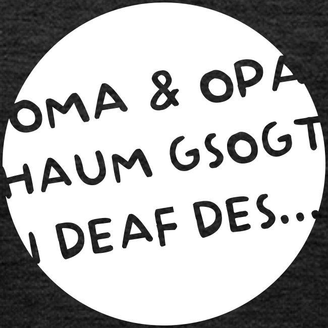 Vorschau: Oma Opa haum gsogt i deaf des - Kinder Premium Hoodie