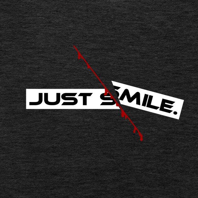 JUST SMILE Design mit blutigem Schnitt, Depression