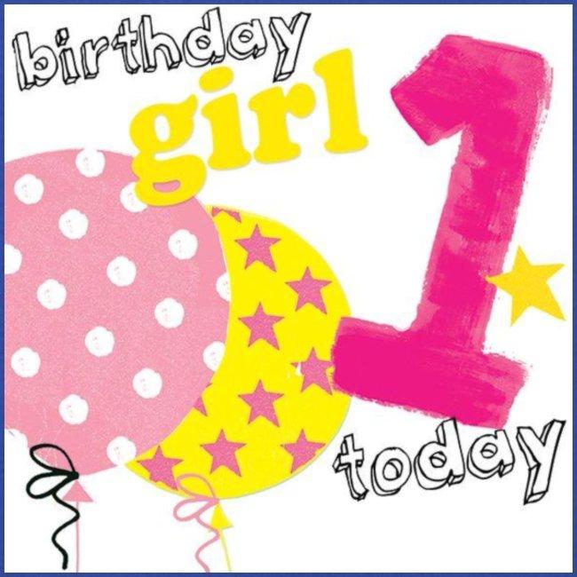 1 today birthday girl