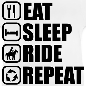 Eat, sleep, ride, riding, horse - Baby T-Shirt