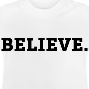 Believe. - CLEVELAND SHIRTS - Baby T-Shirt