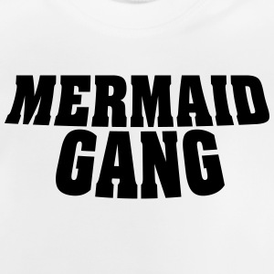 Mermaid overgang - Mermaid / havfrue Man Gang - Baby-T-skjorte